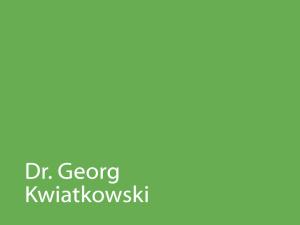 Dr. Georg Kwiatkowski