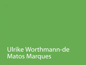 Ulrike Worthmann-de Matos Marques
